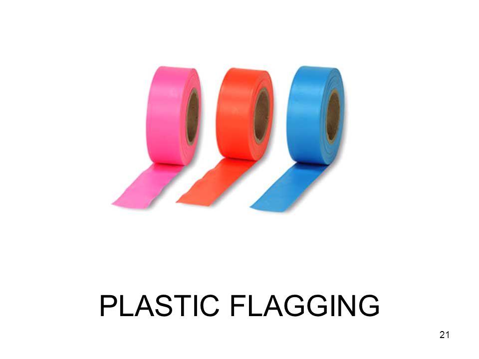 PLASTIC FLAGGING 21