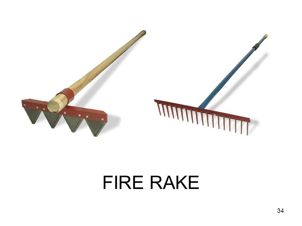 FIRE RAKE 34