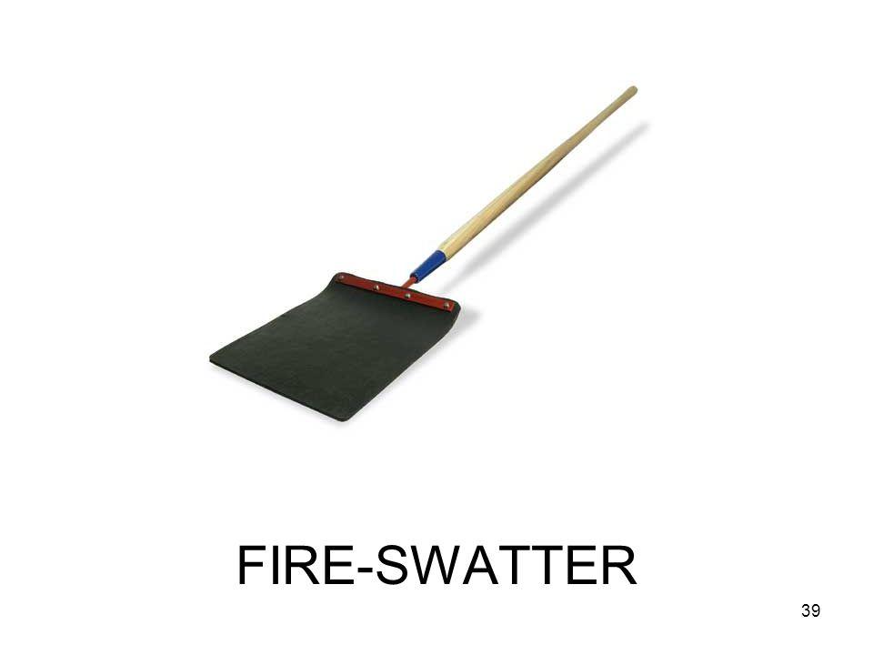 FIRE-SWATTER 39