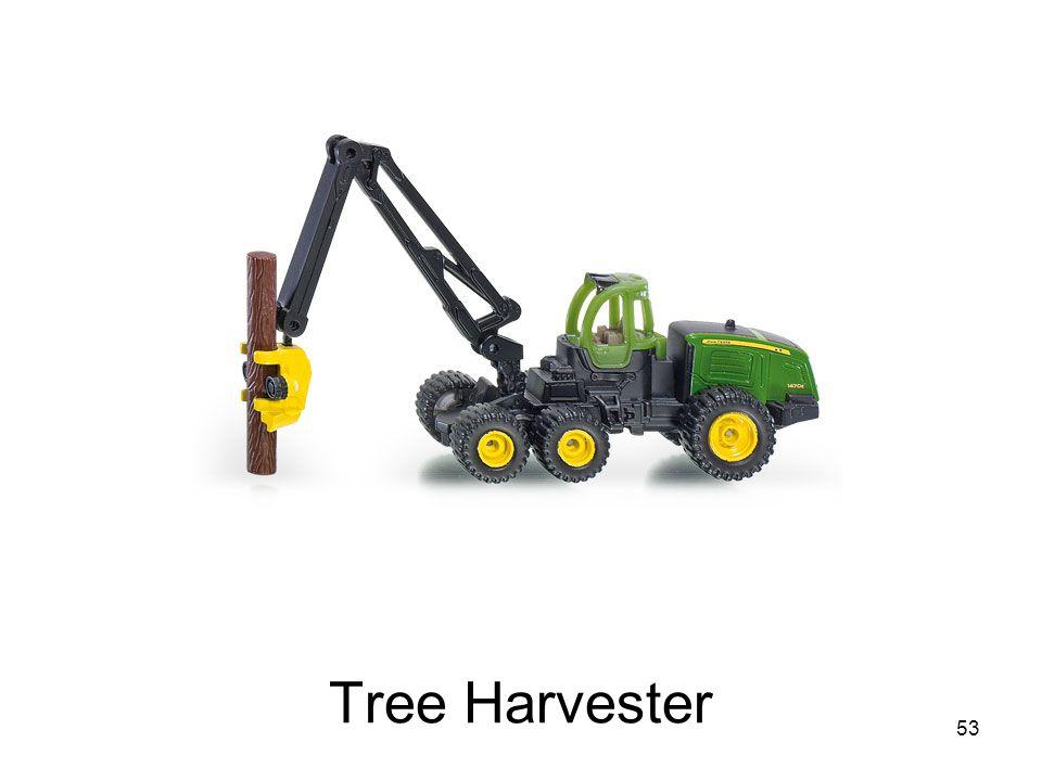 Tree Harvester 53