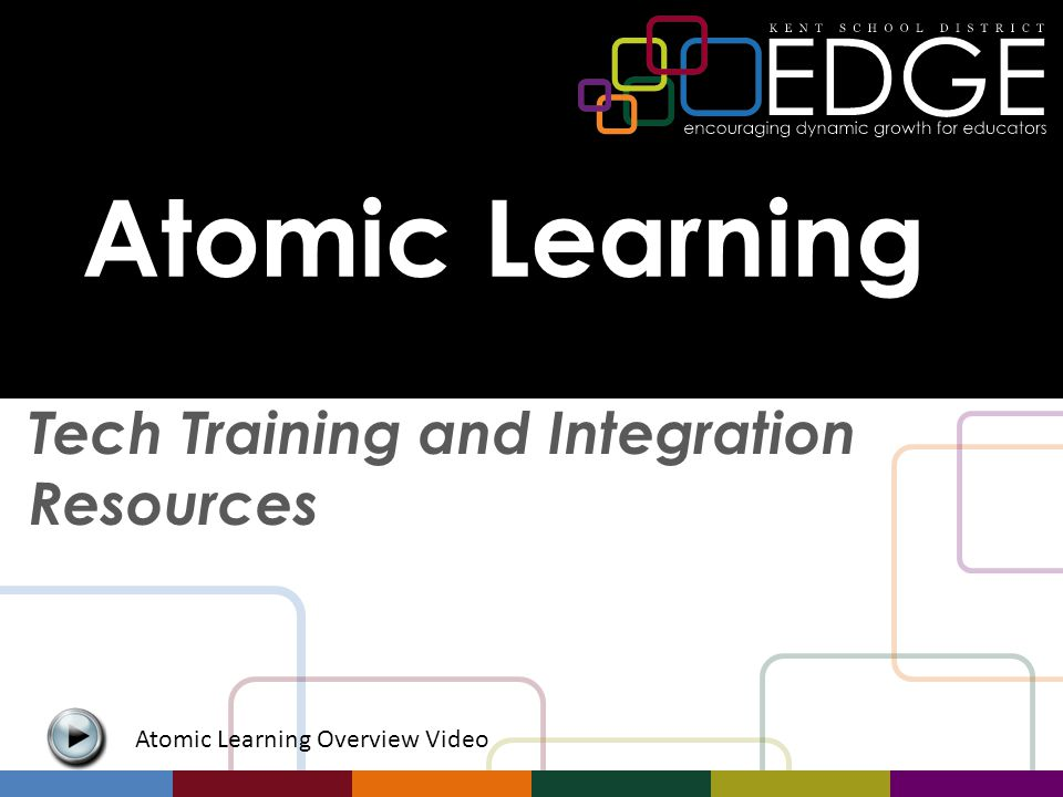 Atomic Learning Tech Training and Integration Resources Atomic Learning Overview Video