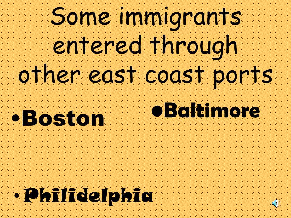 Did all immigrants come through Ellis Island?