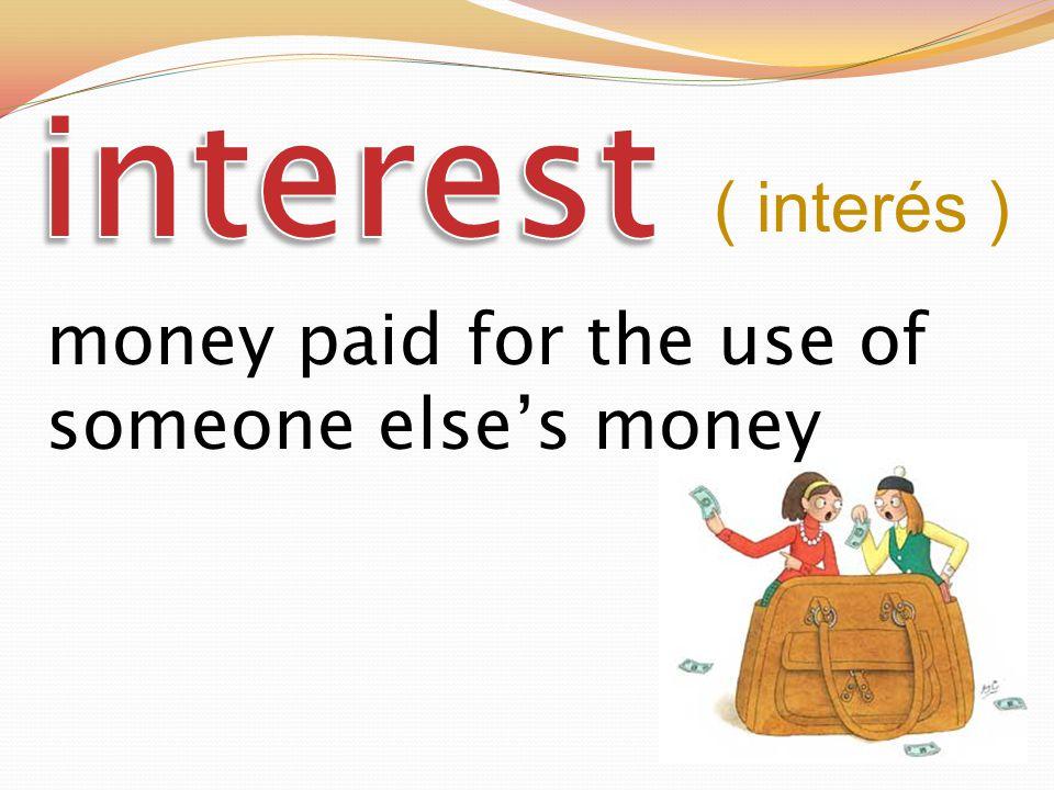 got money in return for work or service ( ganado )