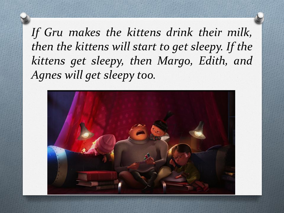 If Margo, Edith, and Agnes get sleepy, then they will fall asleep.