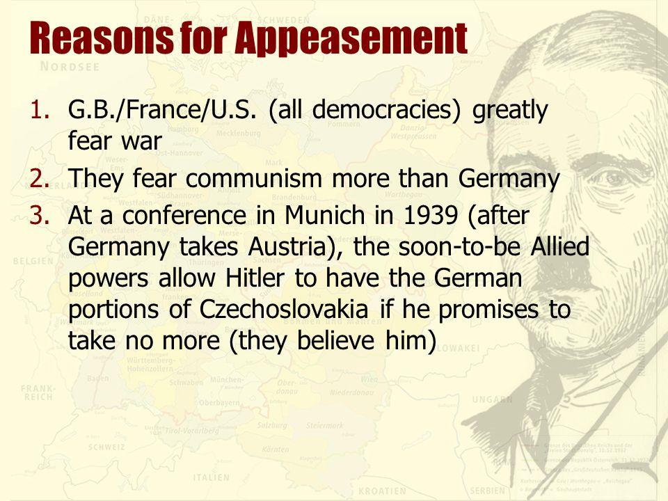 Reasons for Appeasement 1.G.B./France/U.S.