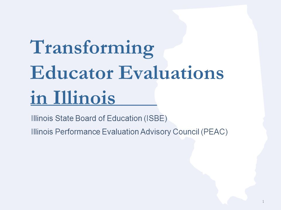 TEACHERS: Draft Practice Recommendations (General Rules) Districts must adopt instructional framework aligned with the Illinois Professional Teaching Standards http://www.isbe.net/PEAC/pdf/IL_prof_teaching_stds.pdf with four performance levels for the summative rating: http://www.isbe.net/PEAC/pdf/IL_prof_teaching_stds.pdf  unsatisfactory  needs improvement  Proficient  excellent 12 updated 12/30/11