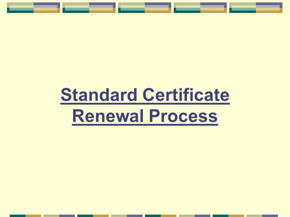 Standard Certificate Renewal Process