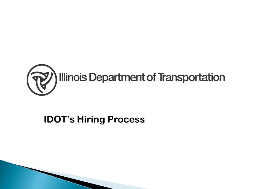 IDOT's Hiring Process