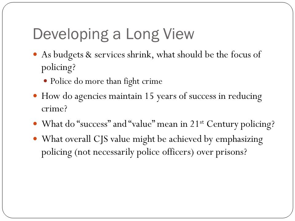 What Should Local Policing Look Like.