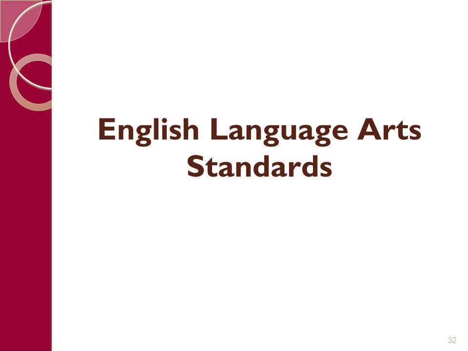 English Language Arts Standards 32