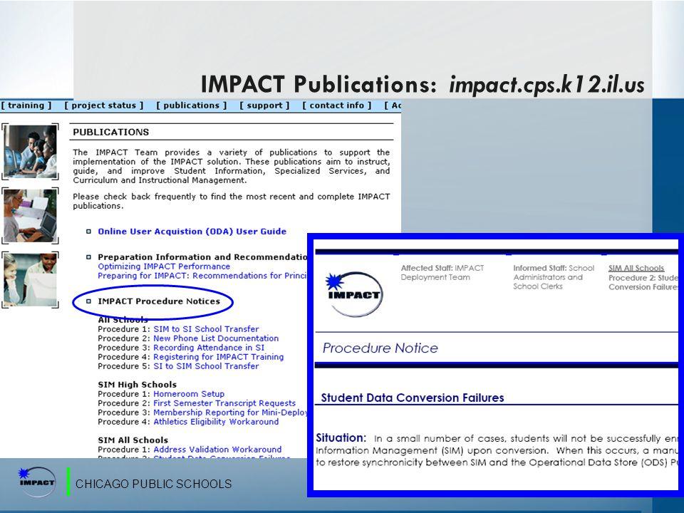 CHICAGO PUBLIC SCHOOLS IMPACT Publications: impact.cps.k12.il.us