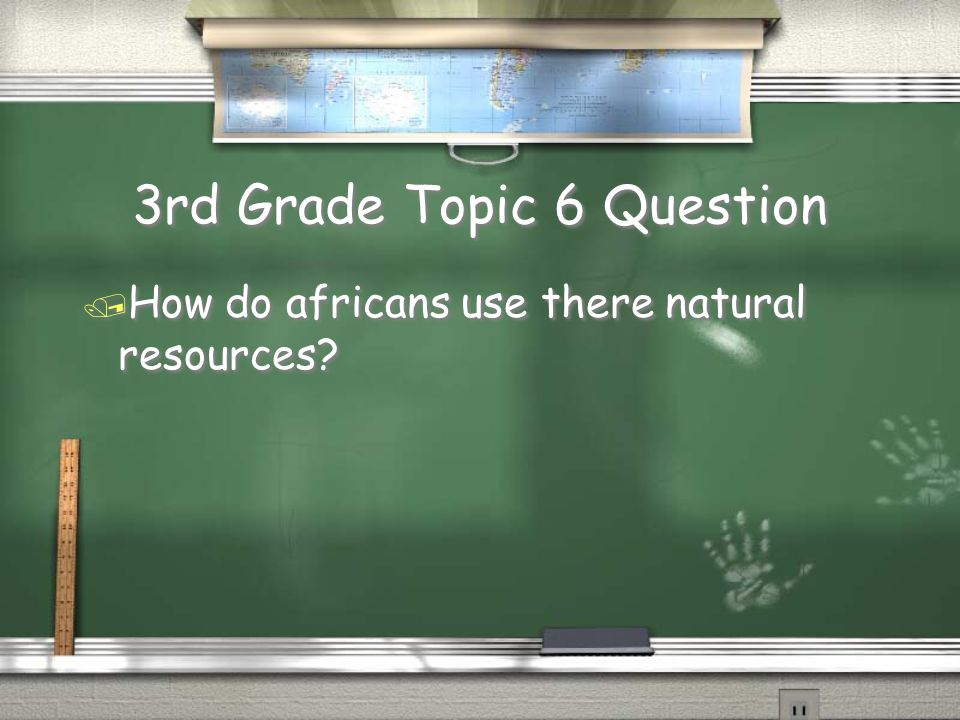 3rd Grade Topic 5 Answer / The climates were hot and dry and the kinds of vegatation is different because the climate is constantly changing Return