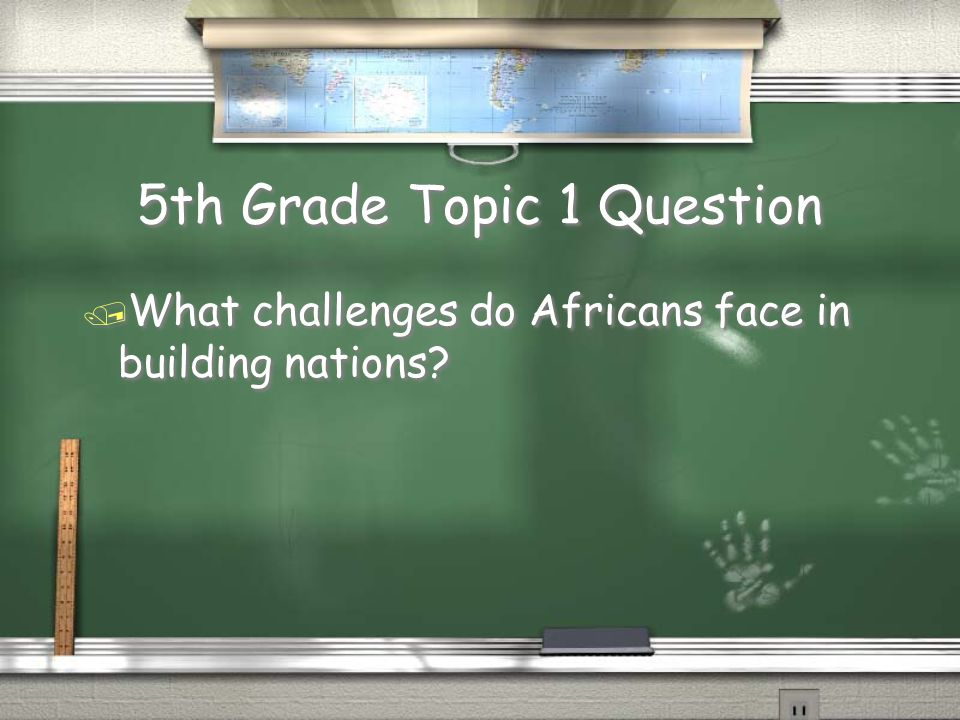3rd Grade Topic 6 Question / How do Africans use their natural resources?