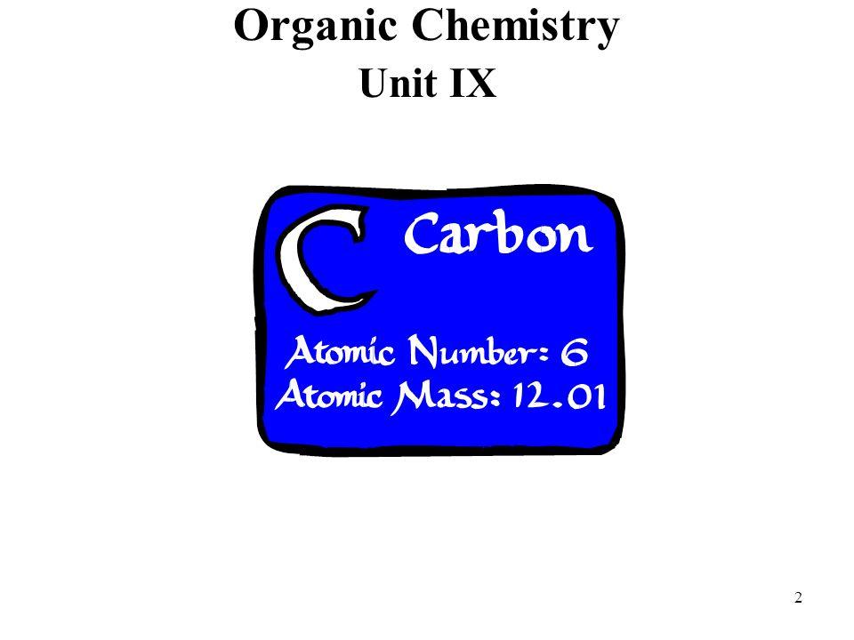 2 Organic Chemistry Unit IX
