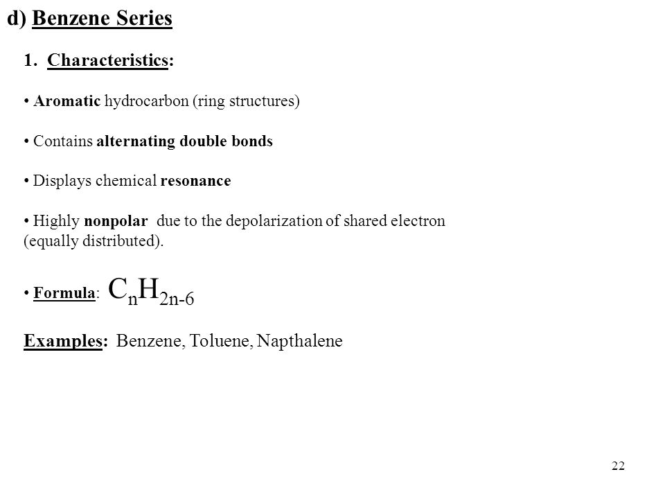 22 d) Benzene Series 1.