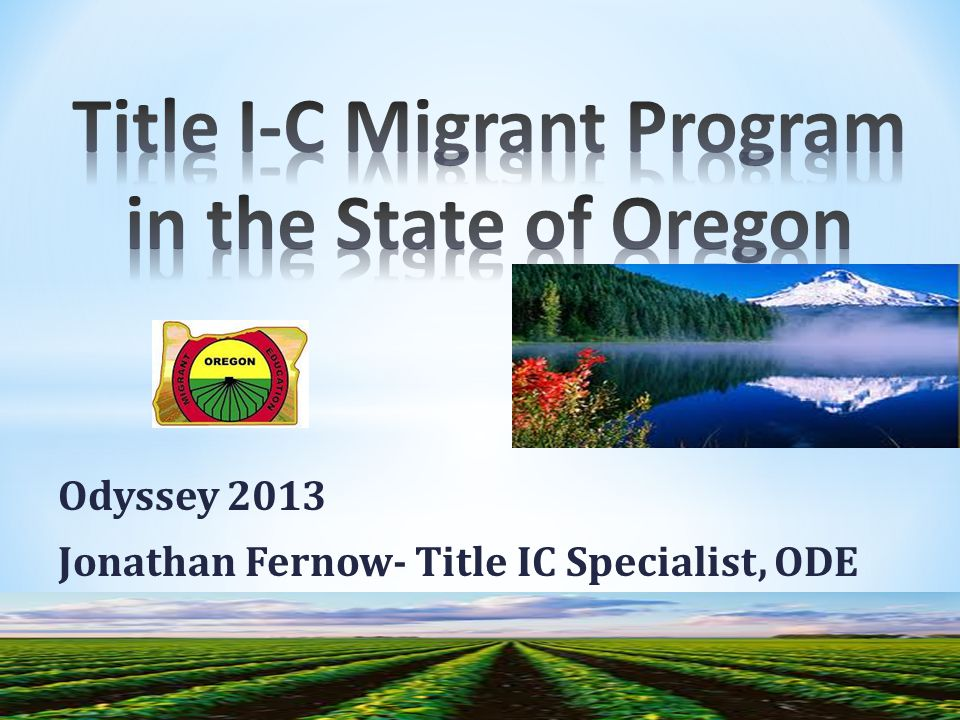 Odyssey 2013 Jonathan Fernow- Title IC Specialist, ODE
