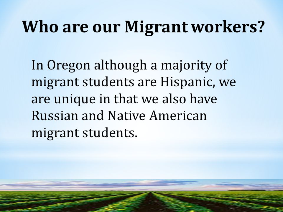Who are our Migrant workers.