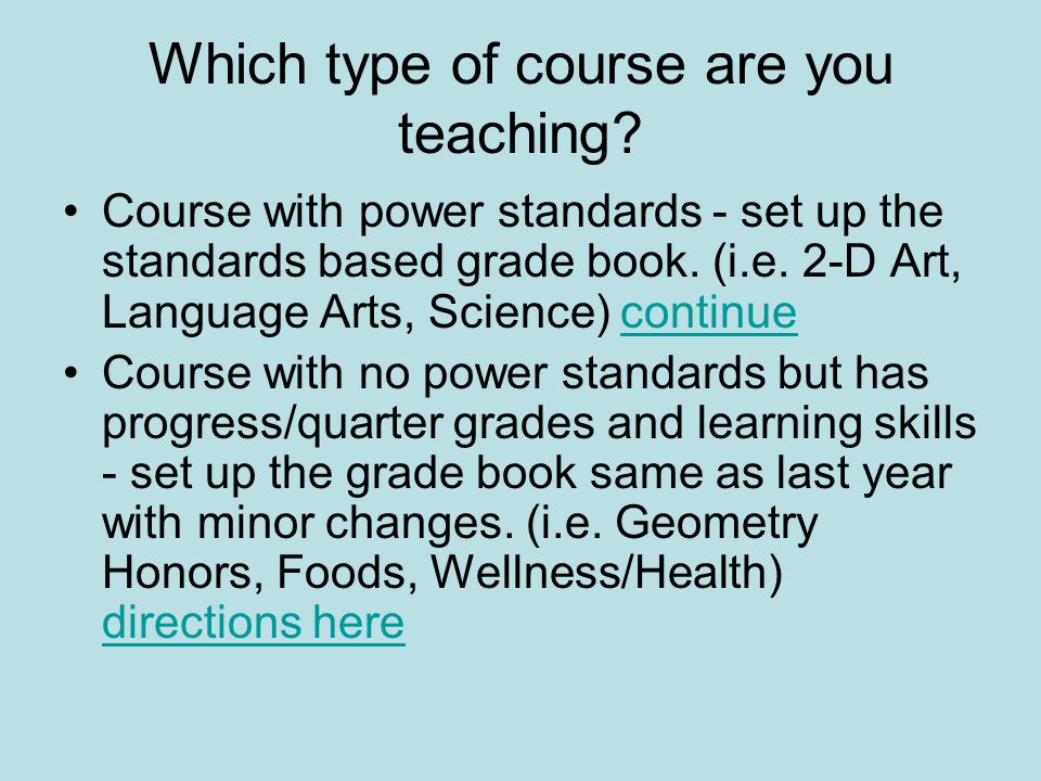 Which type of course are you teaching.