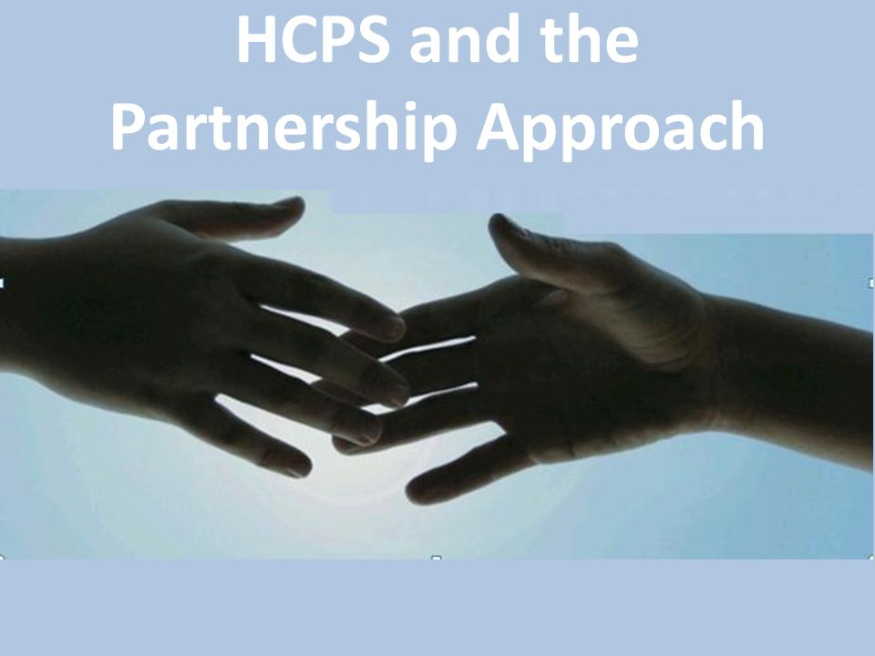HCPS and the Partnership Approach