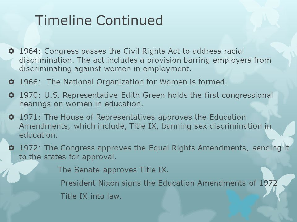 Timeline Continued  1964: Congress passes the Civil Rights Act to address racial discrimination.