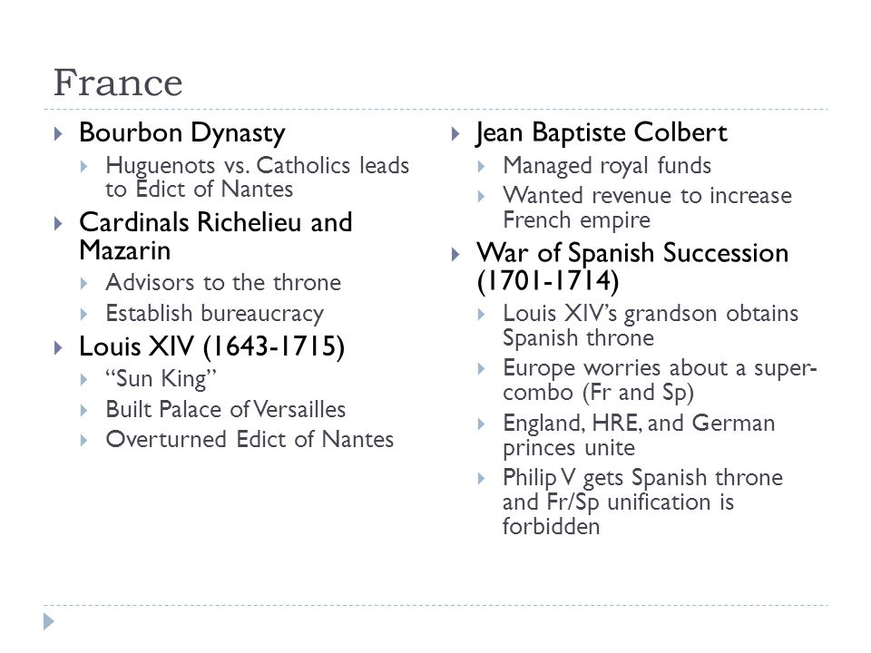 France  Bourbon Dynasty  Huguenots vs.