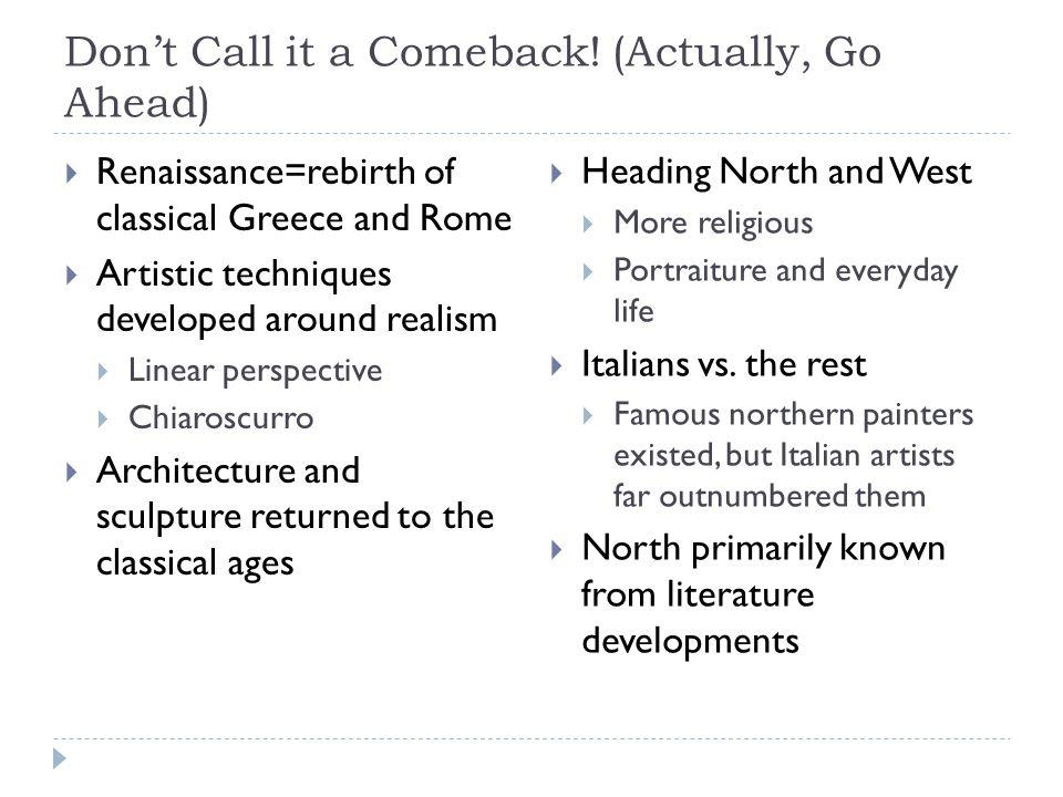 Don't Call it a Comeback.