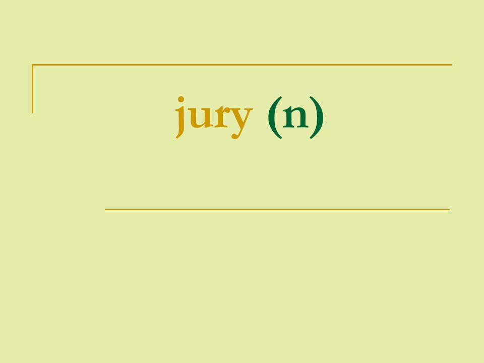 jury (n)