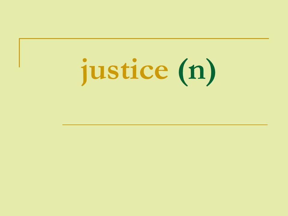 justice (n)