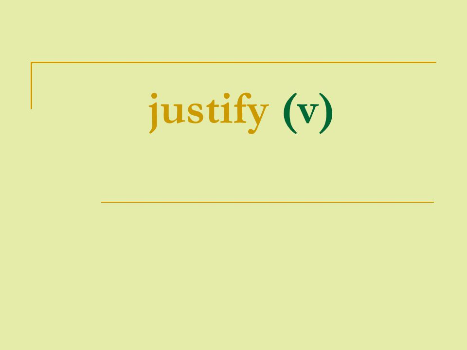 justify (v)