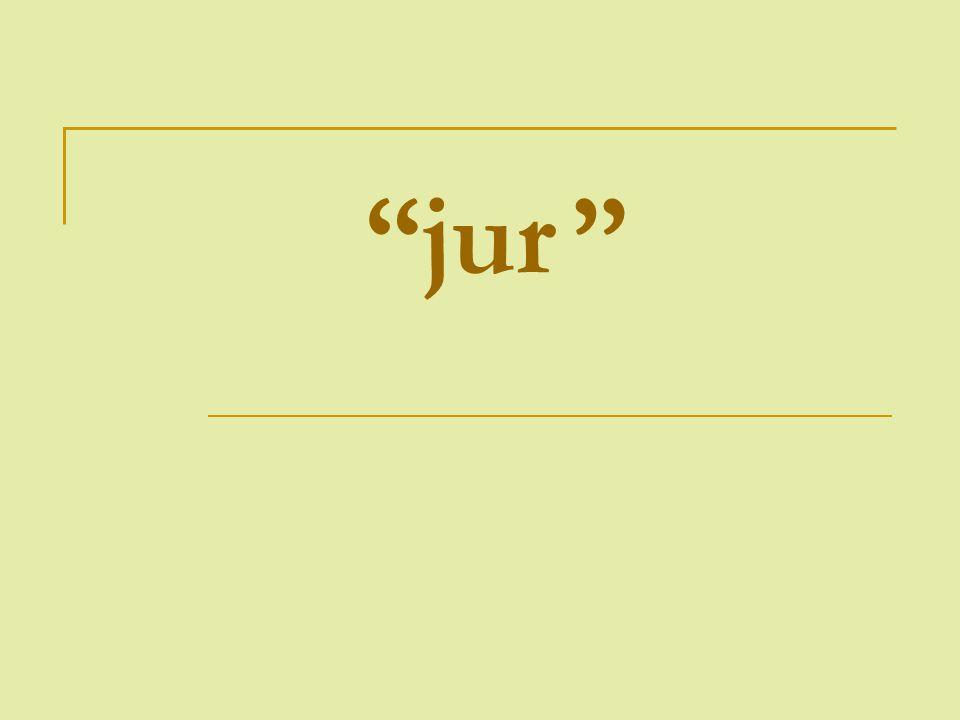 """""""jur """""""