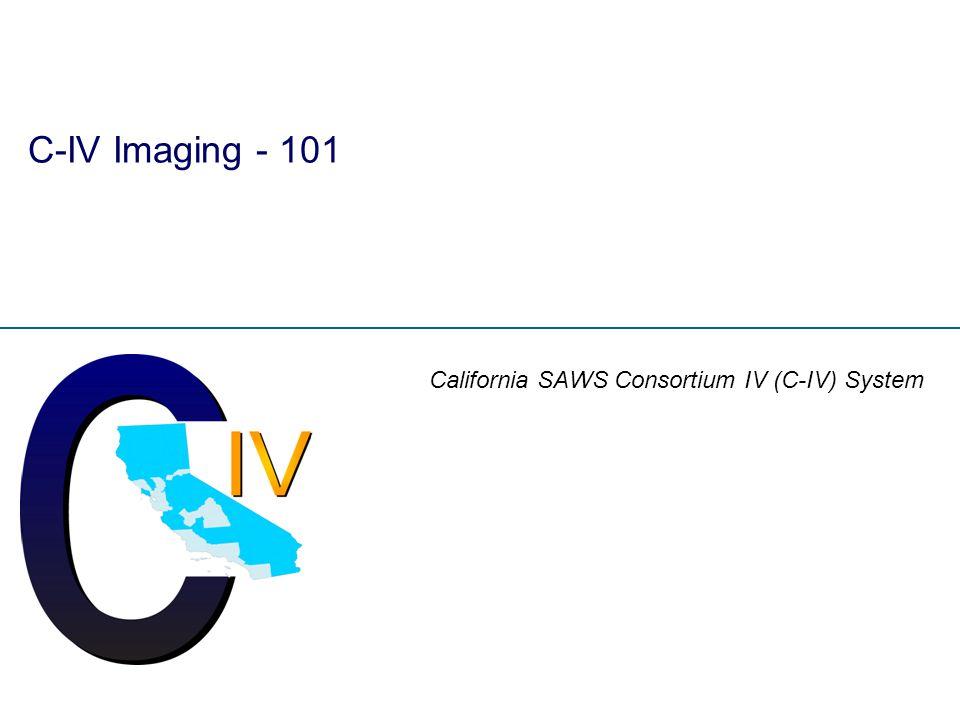C-IV Imaging - 101 California SAWS Consortium IV (C-IV) System