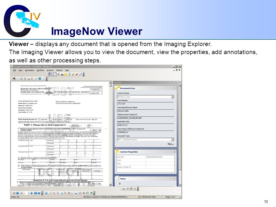 10 ImageNow Viewer Viewer – displays any document that is opened from the Imaging Explorer.