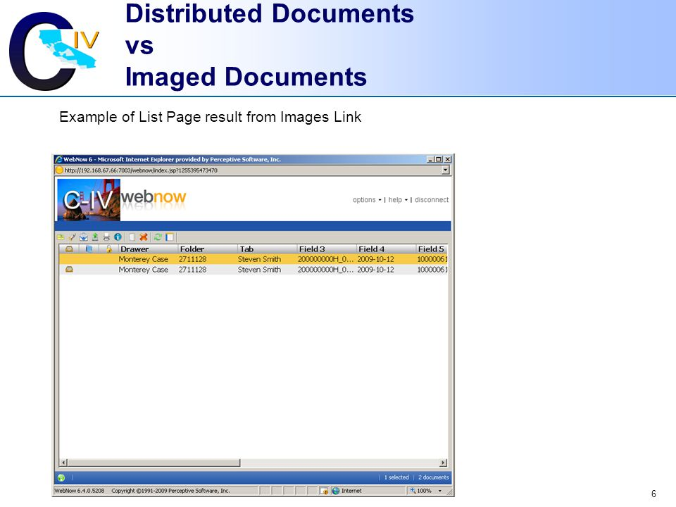 6 Distributed Documents vs Imaged Documents Example of List Page result from Images Link