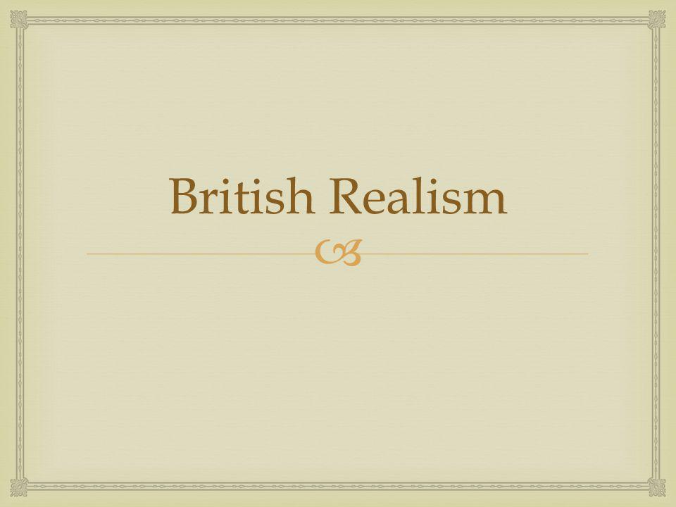  British Realism