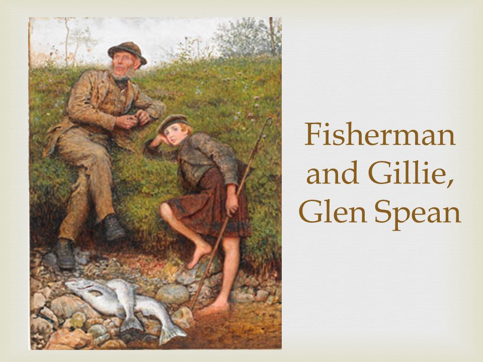 Fisherman and Gillie, Glen Spean