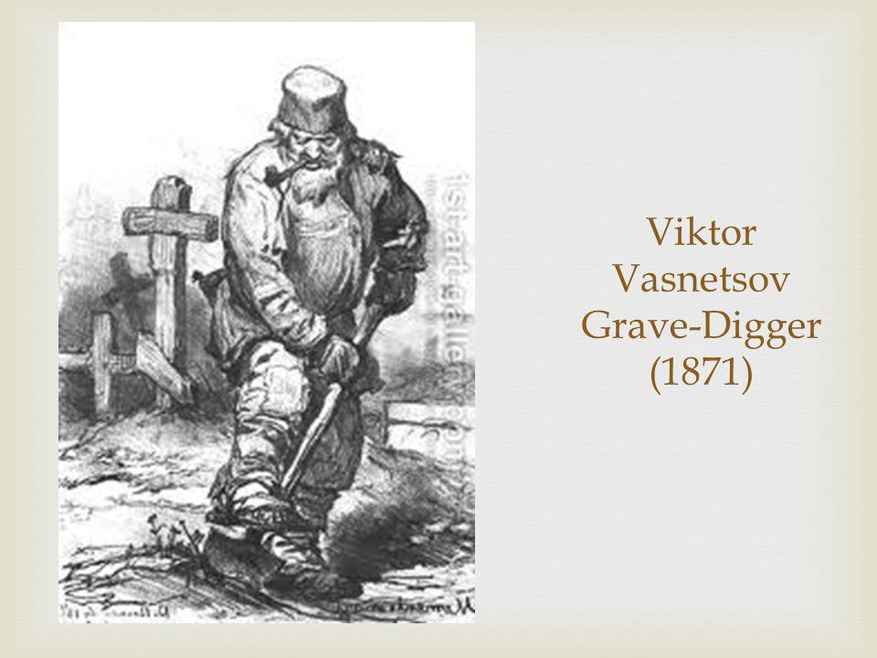 Viktor Vasnetsov Grave-Digger (1871)