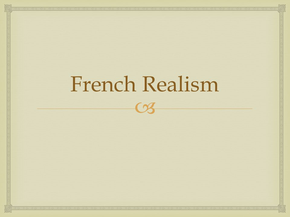  French Realism