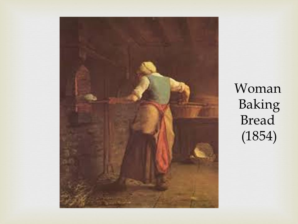 Woman Baking Bread (1854)