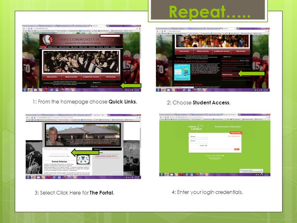 1: From the homepage choose Quick Links. 2: Choose Student Access.