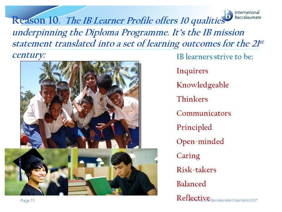 © International Baccalaureate Organization 2007 Reason 10.