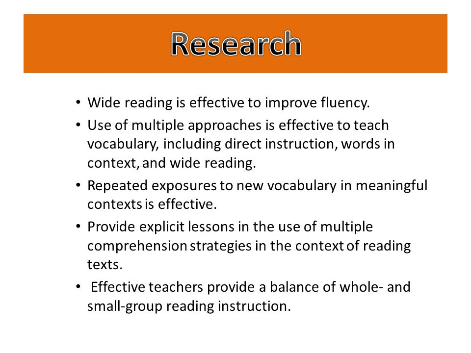 Wide reading is effective to improve fluency.