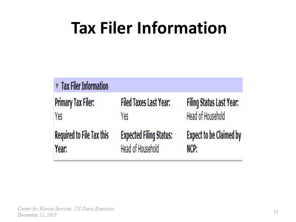 Tax Filer Information 17 Center for Human Services, UC Davis Extension December 12, 2013
