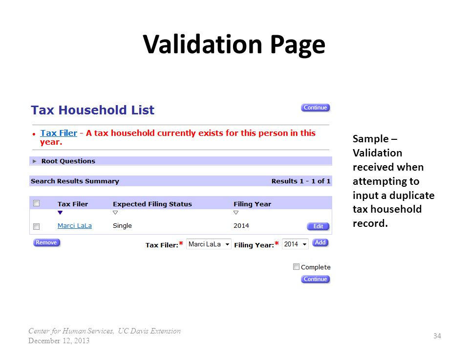 Validation Page 34 Sample – Validation received when attempting to input a duplicate tax household record.