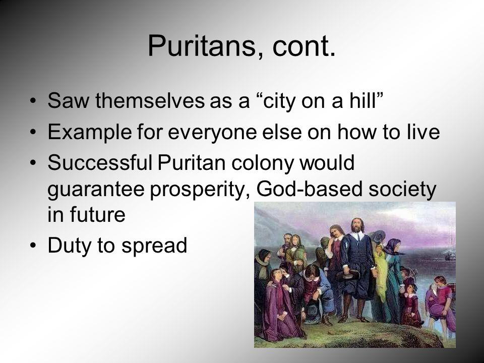 Puritans, cont.
