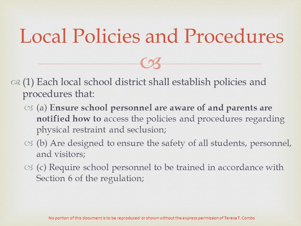   (1) Each local school district shall establish policies and procedures that:  (a) Ensure school personnel are aware of and parents are notified h