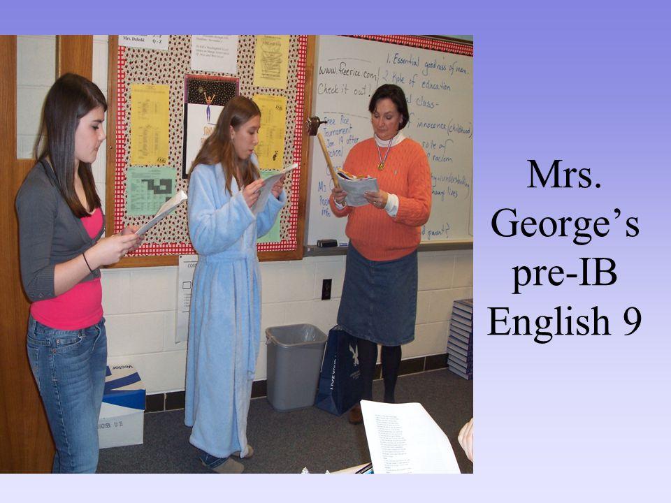 Mrs. George's pre-IB English 9