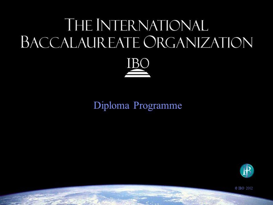 Diploma Programme © IBO 2002