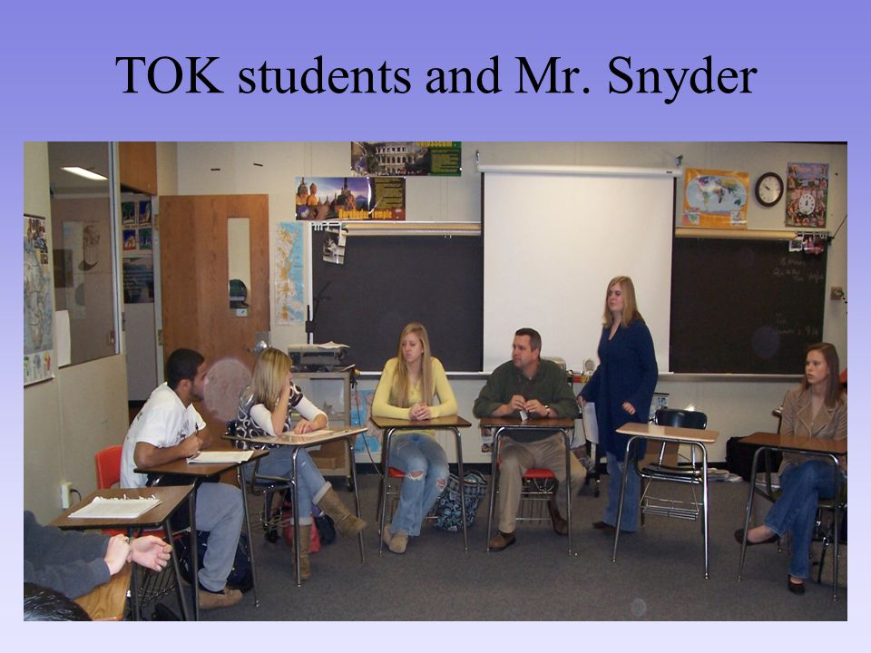 TOK students and Mr. Snyder