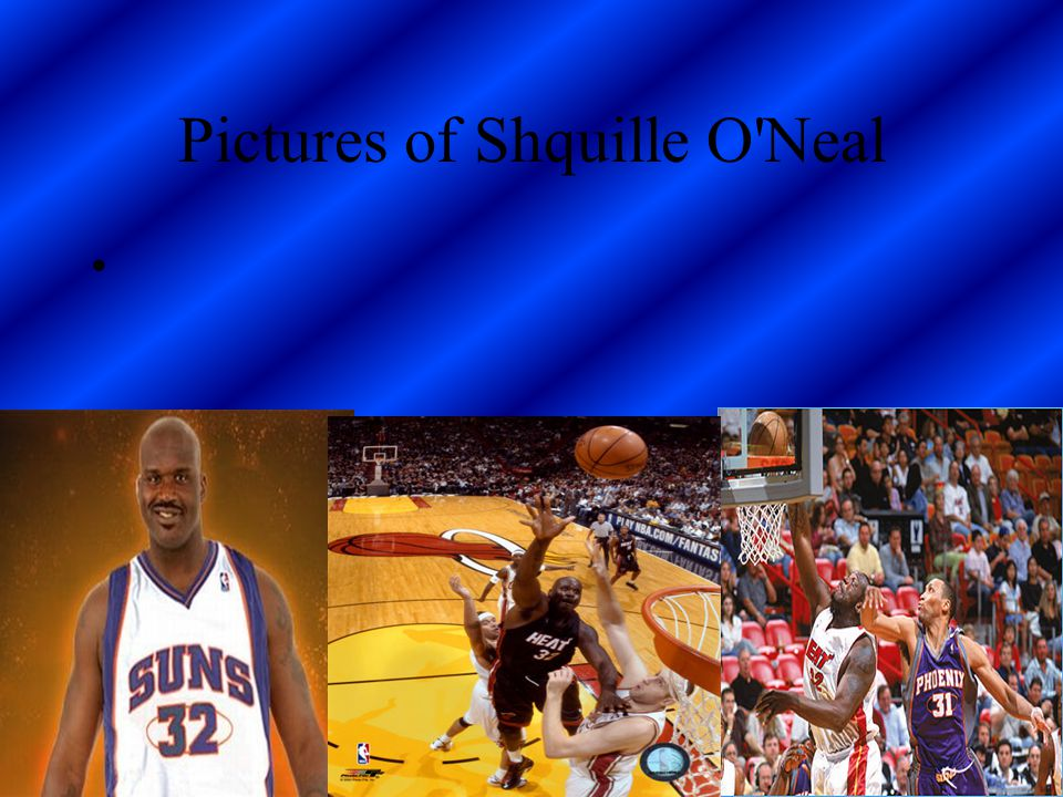 Pictures of Shquille O Neal