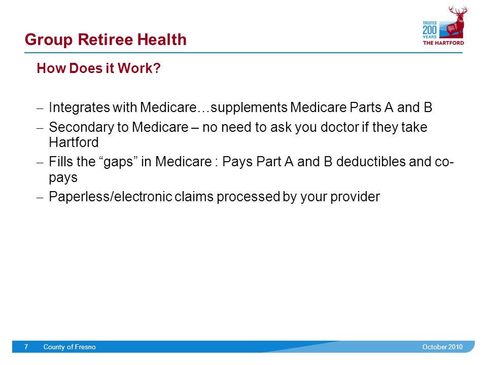 The County of Fresno Hartford's Group Retiree Health Plan